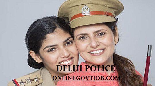 Delhi Police Recruitment 2019-20 Apply Constable & Other Vacancy